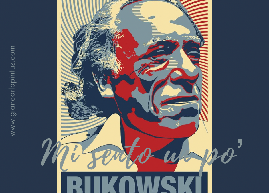 Mi sento un po' Bukowsky!